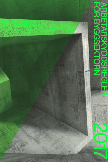 Arbetarskyddsregler för byggsektorn i ny årlig utgåva