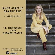 Bremen Teater 11. november 2020: I GUDS RIGE – en aften med Anne-Grethe Bjarup Riis