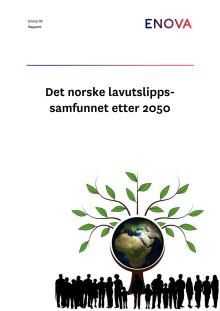 Rapport: Det norske lavutslippssamfunnet etter 2050