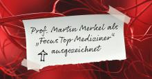 Familiäre Hypercholesterinämie: Focus Top Mediziner Auszeichung für Prof. Martin Merkel