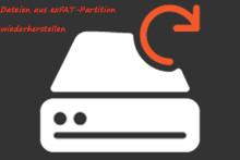 Was ist exFAT und wie stellt man gelöschte/formatierte Dateien aus exFAT-Partition wieder her