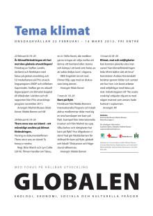 Program i Globalen, Malmö Museer, februari-mars 2012