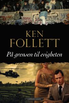 Ken Follett avslutter sin storslåtte århundretrilogi
