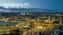 I huvudet på en CIO – digitalisering och säkerhet går hand i hand