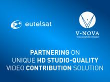 Eutelsat and V-Nova partner on unique HD studio-quality video contribution solution