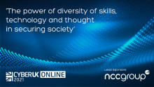 CYBERUK 2021: The power of diversity of skills, technology and thought in securing society