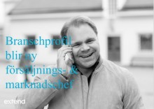 Branschprofil blir ny försäljnings- och marknadschef på Extend