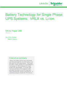 Battery Technology for Single Phase UPS Systems: VRLA vs. Li-ion White Paper
