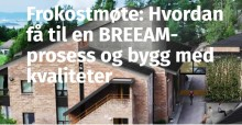 Vi samarbeider med EBA for å få til mer effektive BREEAM-prosesser