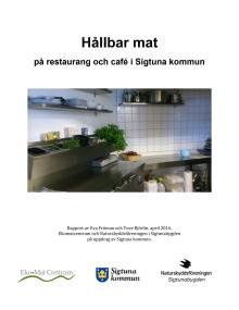Hållbar mat på restaurang och café i Sigtuna kommun