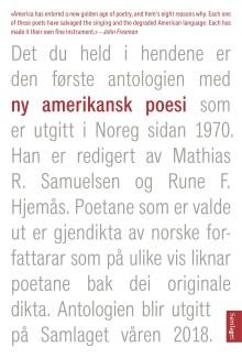 Åtte amerikanske samtidspoetar for første gong utgitt på norsk
