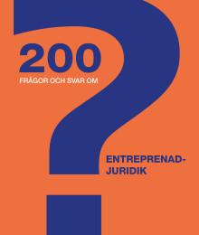 200 korta, snabba svar på entreprenadjuridiska frågor