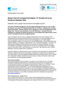 Berger Feld mit Lichtgeschwindigkeit: FC Schalke 04 ist am Deutsche Glasfaser Netz