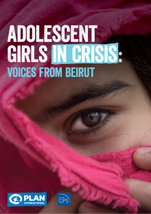 Adolescent Girls in Crisis - Voices from Beirut