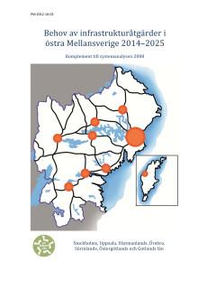 Behov av infrastrukturåtgärder i östra Mellansverige 2014-2025