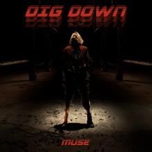 """Muse släpper ny singel """"Dig Down""""."""
