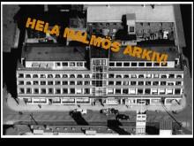 Hela Malmös arkiv - om det nya stadsarkivet