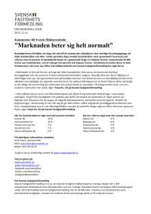 """Kommentar till Svensk Mäklarstatistik: """"Marknaden beter sig helt normalt"""""""