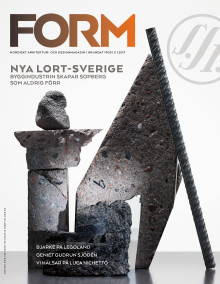 Nya numret: Form rapporterar från nya Lort-Sverige