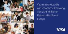 Visa unterstützt die wirtschaftliche Erholung von acht Millionen kleinen Händlern in Europa