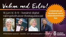 Vakna med Eslöv – MittSkåne special – 16 juni 8–9