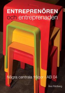 Ny Bok - Entreprenören och entreprenaden. Några centrala frågor i AB 04.