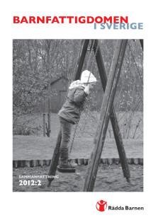 Barnfattigdom Årsapport 2012:2 SAMMANFATTNING