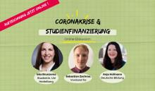 Jetzt online abrufbar: Online-Diskussion: Studienfinanzierung in der Coronakrise - Was hilft jetzt wirklich?