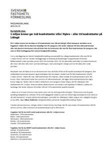 1 miljon kronor ger 148 kvadratmeter villa i Nybro – eller 19 kvadratmeter på Lidingö