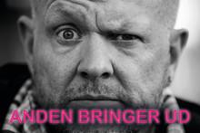 """Anders """"Anden"""" Matthesen giver kun 9 eksklusive shows i København efter """"hemmelig"""" Danmarksturné!"""