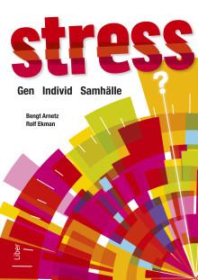 Stress - en folksjukdom som måste tas på allvar