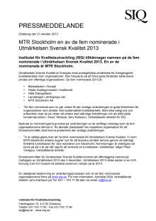 MTR Stockholm en av de fem nominerade i Utmärkelsen Svensk Kvalitet 2013