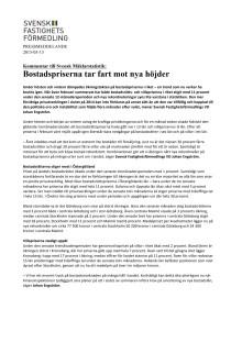 Kommentar till Svensk Mäklarstatistik: Bostadspriserna tar fart mot nya höjder