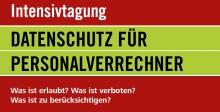 Intensivtagung Datenschutz für Personalverrechner am 29.5.2019 in Wien