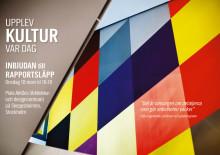 PRESSINBJUDAN: Rapportsläpp – Är design och arkitektur en del av den regionala kulturpolitiken?