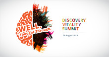 ​The Discovery Vitality Summit brings the world's foremost experts on health and wellness to South Africa