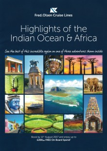 Thrill-seekers are set to enjoy an Indian Ocean or African adventure with Fred. Olsen Cruise Lines in Autumn and Winter 2017