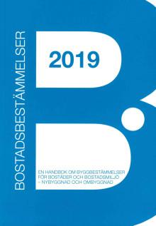 Bostadsbestämmelser 2019 – Handbok med lösningsförslag