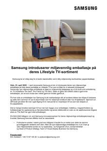 Samsung introduserer mer miljøvennlig emballasje for sine Lifestyle TV-er