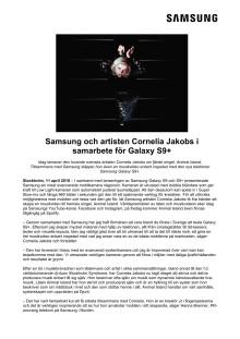 Samsung och artisten Cornelia Jakobs i  samarbete för Galaxy S9+