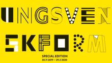 UNG SVENSK FORM Special Edition på Dunkers kulturhus