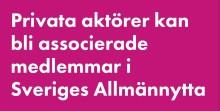 Nu kan privata aktörer bli associerade medlemmar i Sveriges Allmännytta