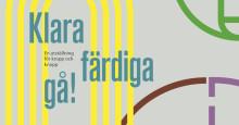 Pressvisning:  Klara färdiga gå! på Malmö Museer