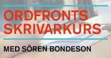 Skrivarkurs med Sören Bondeson