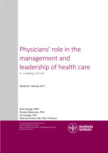 Physicians' role in the management and leadership of health care