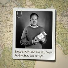 Martin Westman- en av alla våra producenter