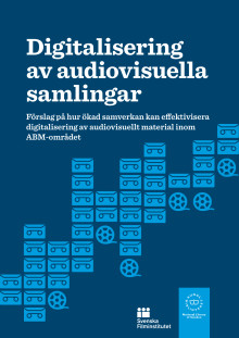 Digitalisering av audiovisuella samlingar