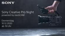 Sony Creative Pro Night powered by slashCAM