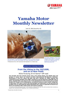 Yamaha Motor Monthly Newsletter  No.42(Jun.2016)From the Viking to the YXZ100R,and on to New Fields
