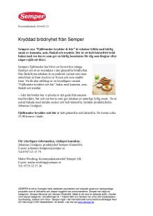 Kryddad brödnyhet från Semper